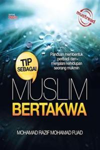 TIP SEBAGAI MUSLIM BERTAKWA